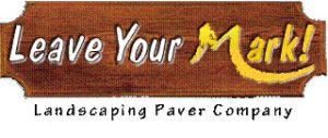 Leave Your Mark - Landscaping and Paving